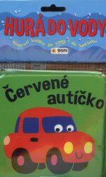 Červené autíčko Hurá do vody - Kolektiv
