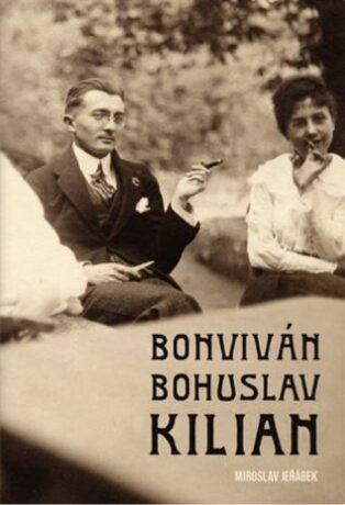 Bonviván Bohuslav Kilian - Miroslav Jeřábek