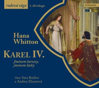 Karel IV. - Hana Whitton
