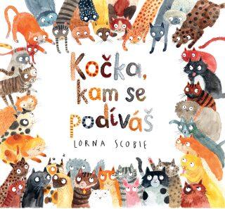 Kočka, kam se podíváš - Lorna Scobie