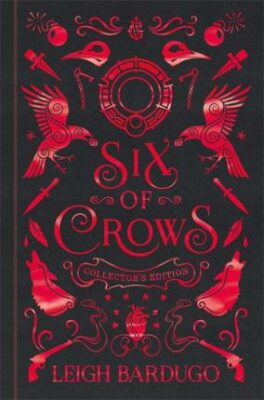 Six of Crows: Collector´s Edition : Book 1 - Leigh Bardugo