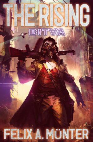 The Rising: Bitva - Felix A. Münter