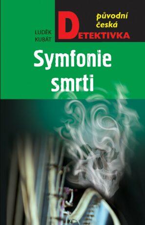 Symfonie smrti - Luděk Kubát