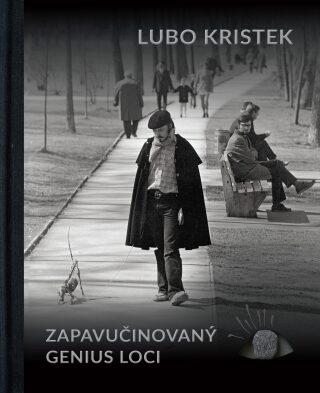 Lubo Kristek  - Zapavučinovaný genius loci - kolektiv autorů