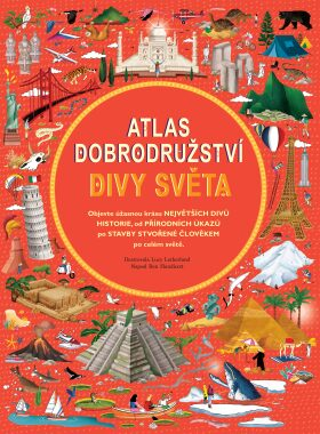 Atlas dobrodružství: Divy světa - Ben Handicott