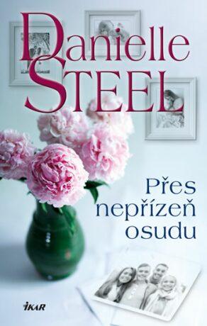 Přes nepřízeň osudu - Danielle Steel