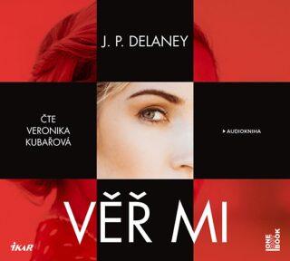 Věř mi - J. P. Delaney