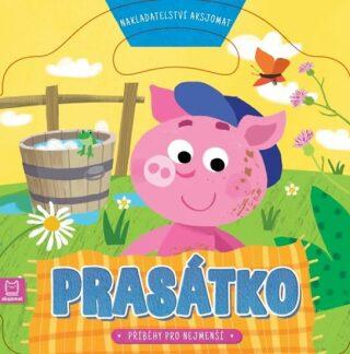 Prasátko - Příběhy pro nejmenší - Graźyna Wasilewicz