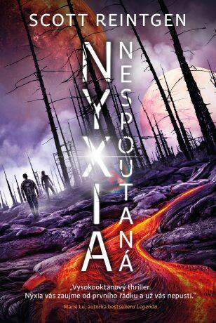 Nyxia nespoutaná - Scott Reintgen