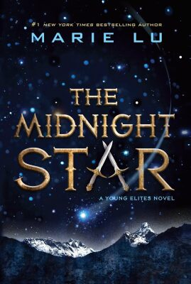 The Midnight Star (Young Elites Novel) - Marie Lu