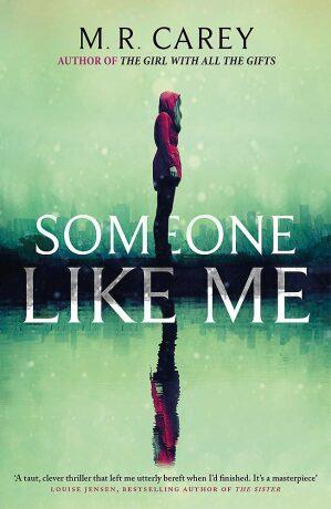 Someone Like Me - M. R. Carey