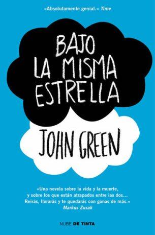 Bajo la misma estrella (Spanish Edition) - John Green