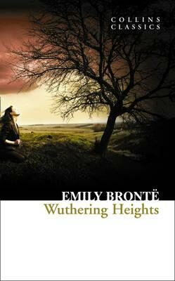 Wuthering Heights (Collins Classics) - Emily Brontëová