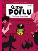 Petit Poilu: La Maison Brouillard - Pierre Bailly