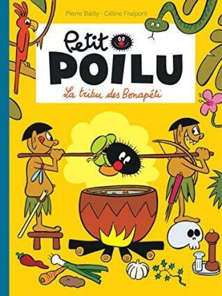 Petit Poilu 5: La Tribu des Bonapéti - Pierre Bailly