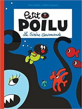 Petit Poilu: La Sirene Gourmande - Fraipont Bailly