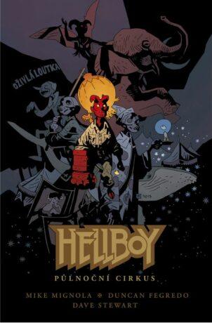 Hellboy Půlnoční cirkus - Mike Mignola