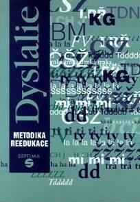 Dyslalie: metodika reedukace - Dana Kutálková