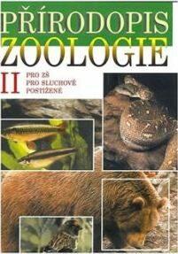 Přírodopis - Zoologie II - učebnice pro ZŠ pro sluchově postižené - Jana Skýbová