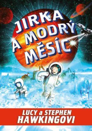 Jirka a modrý měsíc - Lucy a Stephen Hawkingovi
