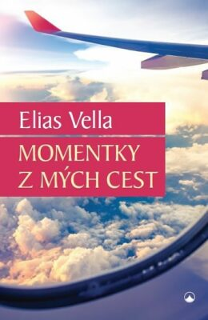 Momentky z mých cest - Elias Vella