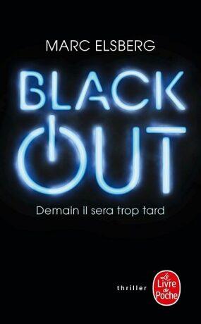 Black-out : Demain il sera trop tard - Marc Elsberg