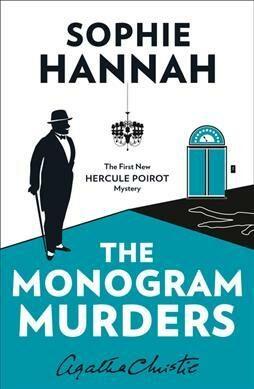 Monogram Murders - Sophie Hannah