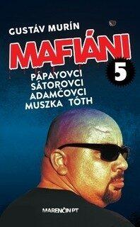 Mafiáni 5 - Gustáv Murín