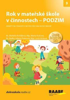 Rok v mateřské škole včinnostech - Podzim - Lucie Víchová, Stanislava Kociánová