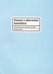 Písemná a elektronická kommunikace 1 - Stanislava Štiková