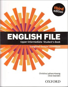 English File Third Edition Upper Intermediate Student's Book (Czech Edition) - Clive Oxenden, Christina Latham-Koenig