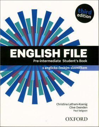 English File Pre-intermediate Student´s Book 3rd (CZEch Edition) - Clive Oxenden, Christina Latham-Koenig
