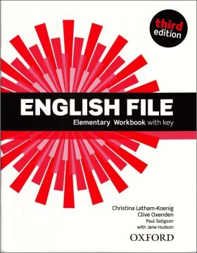 English File Third Edition Elementary Workbook with Answer Key - Clive Oxenden, Christina Latham-Koenig