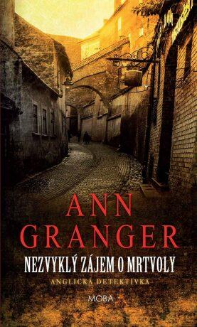 Nezvyklý zájem o mrtvoly - Ann Granger