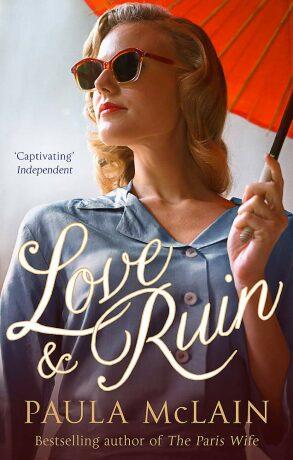 Love and Ruin - Paula McLainová