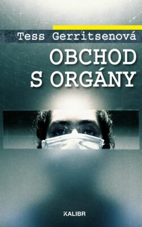 Obchod s orgány - Tess Gerritsen