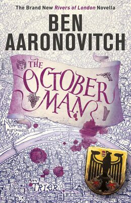 The October Man: A Rivers of London Novella - Ben Aaronovitch