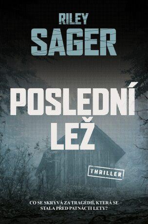 Poslední lež - Riley Sager