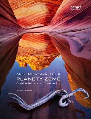 Mistrovská díla planety Země - Michael Bright