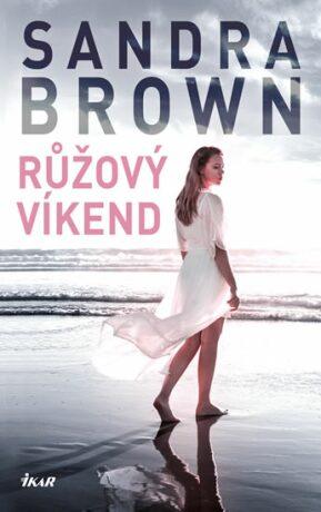 Růžový víkend - Sandra Brown