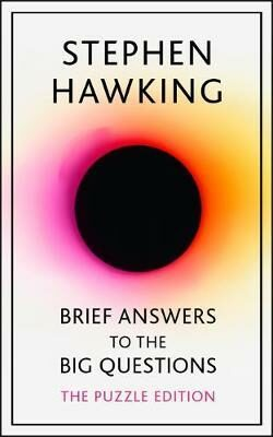 Brief Answers to the Big Questions: Puzzle Edition - Stephen Hawking