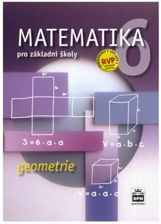 Matematika 6 pro základní školy Geometrie - Zdeněk Půlpán; Michal Čihák