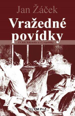 Vražedné povídky - Jan Žáček
