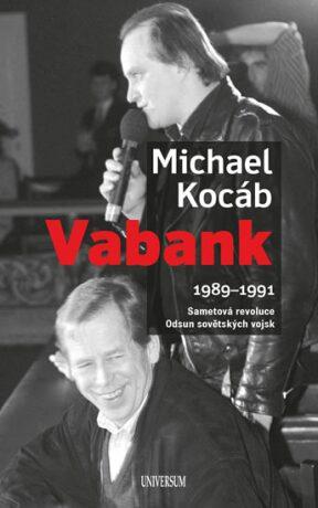 Vabank 1989-1991 - Michael Kocáb
