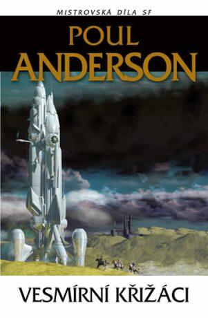 Vesmírní křižáci - Poul Anderson