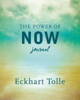 The Power of Now Journal - Tolle Eckhart