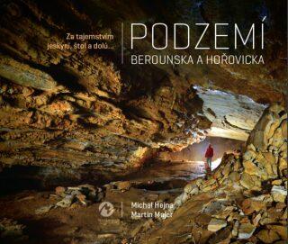 Podzemí Berounska a Hořovicka - Kolektiv