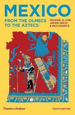 Mexico: From the Olmecs to the Aztecs - Kolektiv