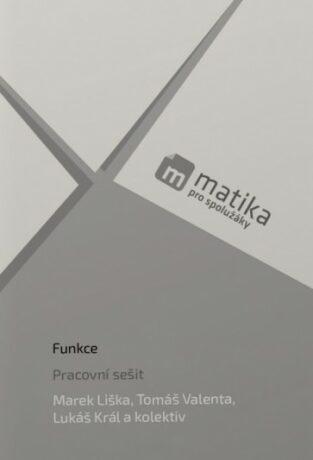 Matika pro spolužáky: Funkce - PS - Kolektiv