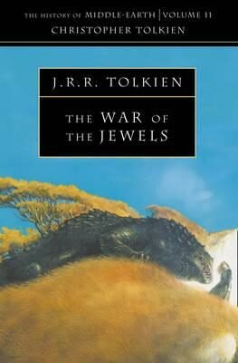 The History of Middle-Earth 11: War of the Jewels - J. R. R. Tolkien
